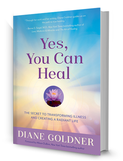 Yes, You Can Heal by Diane Goldner